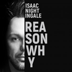 Isaac Nightingale - Reason Why (Сингл) 2019