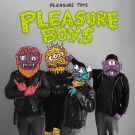 Pleasure Toys - Pleasure Boys (Альбом) 2020