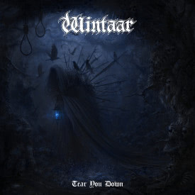 Wintaar - Tear You Down (Альбом) 2021